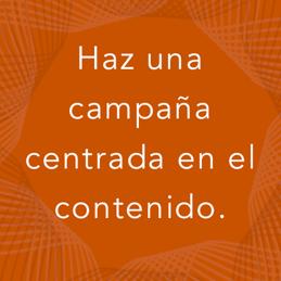 haz-una-campana-centrada-en-el-contenido